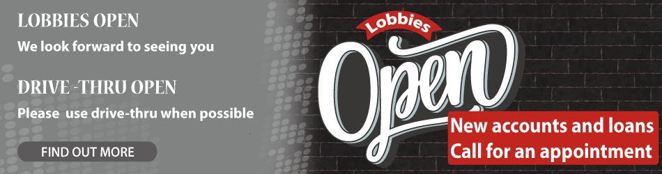 Lobbies are open | Drive Thru is open, please use this when possible