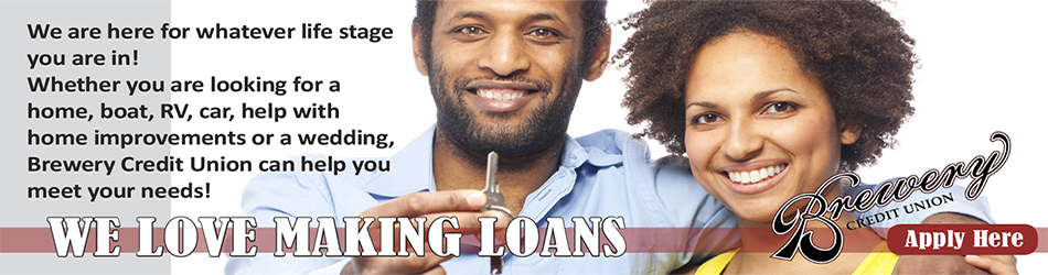 We Love Making Loans - Brewery Credit Union Banner Image